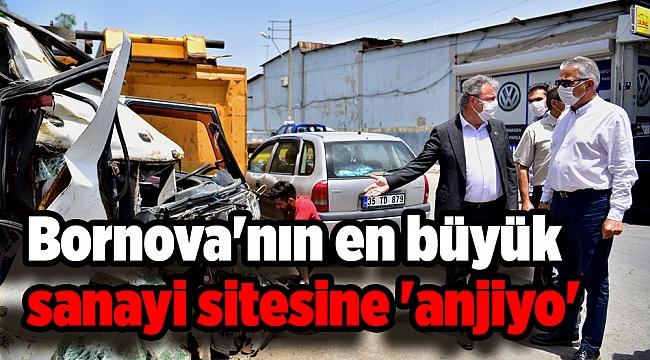 Bornova'nın en büyük sanayi sitesine 'anjiyo'