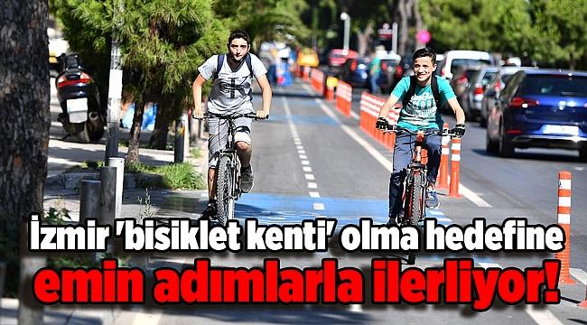 İzmir 'bisiklet kenti' olma hedefine emin adımlarla ilerliyor!
