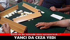 İzmir'de kahvehaneye baskın: Yancı da ceza yedi!