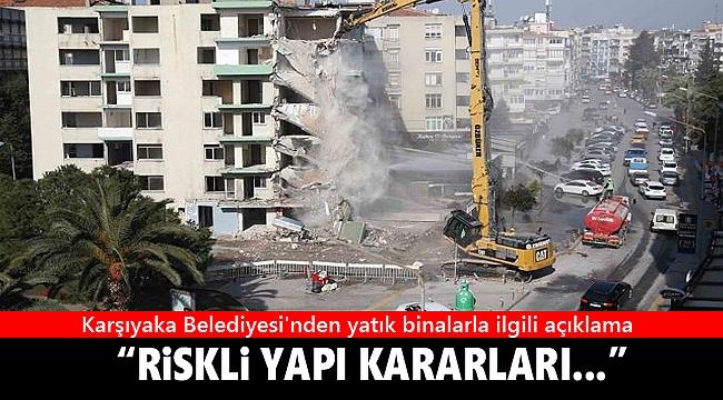 Karşıyaka Belediyesi'nden yatık binalarla ilgili açıklama: