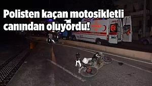 Polisten kaçan motosikletli canından oluyordu!