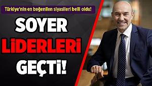 Türkiye'nin en beğenilen siyasileri belli oldu!