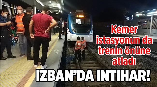 İzban'da İntihar! Konak Kemer istasyonunda trenin önüne atladı