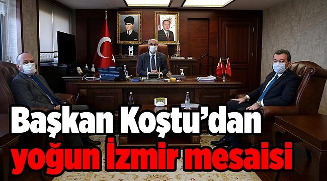 Başkan Koştu'dan yoğun İzmir mesaisi: 5 kurumla birden görüştü