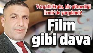 Film gibi dava: Yozgatlı Ergin, hiç gitmediği İzmir'de yargılandı!