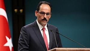 Kalın'dan Mısır ve İsrail'le iş birliği sinyali