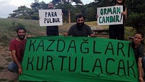 Kazdağları'nda 'Yaşam Nöbeti'ne polis baskını!