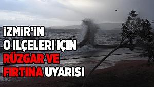 Meteorolojiden İzmir'in o ilçeleri için rüzgar ve fırtına uyarısı
