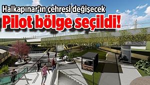 Pilot bölge seçildi! Halkapınar'ın çehresi değişecek
