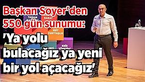 Başkan Soyer İzmir'deki 550 gününü anlattı, 2026 müjdesini verdi