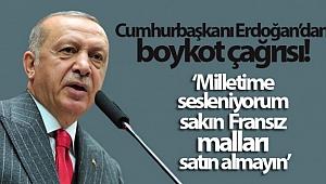 Erdoğan'dan boykot çağrısı: Fransız markaları asla satın almayın