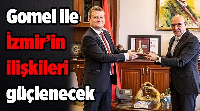 Gomel ile İzmir'in ilişkileri güçlenecek