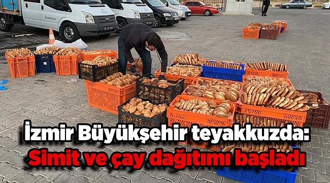 İzmir Büyükşehir teyakkuzda: Simit ve çay dağıtımı başladı
