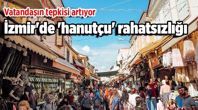 İzmir'de 'hanutçu' rahatsızlığı