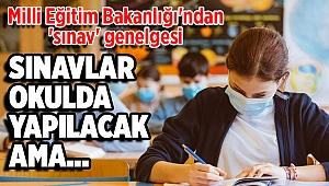 Milli Eğitim Bakanlığı'ndan 'sınav' genelgesi