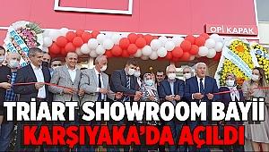 TRİART SHOWROOM BAYİİ KARŞIYAKA'DA AÇILDI