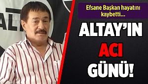 Altay'ın eski başkanlarından Tuğrul Koparan vefat etti!