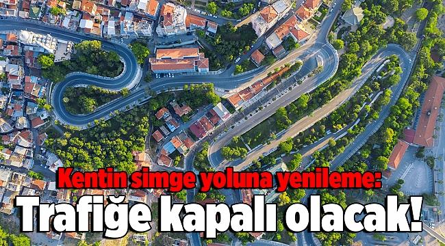Kentin simge yoluna yenileme: Trafiğe kapalı olacak!