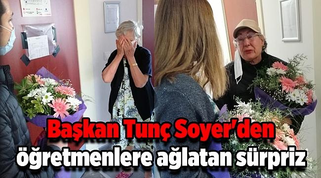 Soyer'den öğretmenlere ağlatan sürpriz
