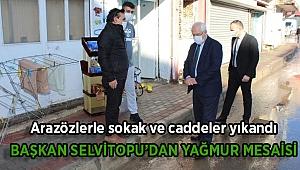 Başkan Selvitopu'dan yağmur mesaisi