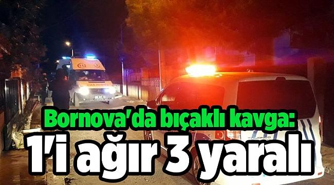 Bornova'da bıçaklı kavga: 1'i ağır 3 yaralı