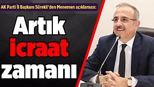 İl Başkanı Sürekli'den Menemen açıklaması: Artık icraat zamanı