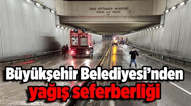 İzmir Büyükşehir Belediyesi'nde yağış seferberliği
