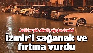 İzmir'i sağanak ve fırtına vurdu: Caddeler göle döndü, ağaçlar devrildi