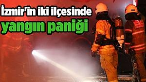 İzmir'in iki ilçesinde yangın paniği