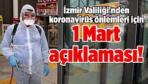 İzmir Valiliği'nden koronavirüs önlemleri için 1 Mart açıklaması!