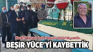 Mardinli Kanaat Önderi Hayata Gözlerini Yumdu: