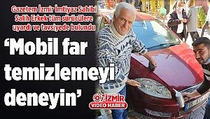 'Mobil far temizlemeyi deneyin'