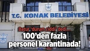 Batur 'durum ciddi' dedi… 100'den fazla personel karantinada!