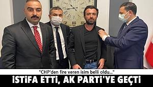CHP'den fire veren isim istifa etti, AK Parti'ye geçti!