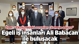 Egeli iş insanları Ali Babacan ile buluşacak