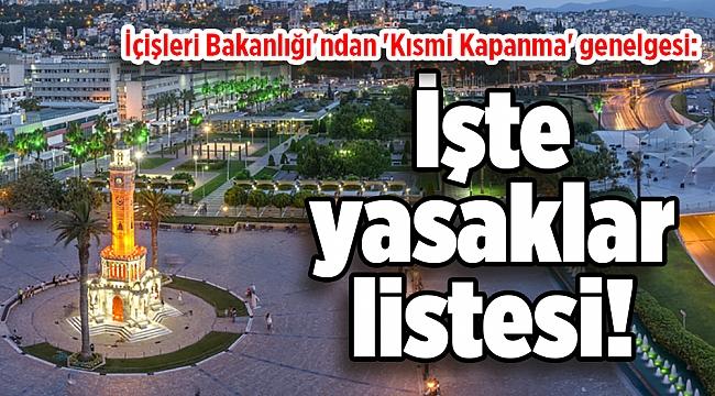 İçişleri Bakanlığı'ndan 'Kısmi Kapanma' genelgesi: İşte yasaklar listesi!