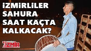 İzmirliler sahura saat kaçta kalkacak?