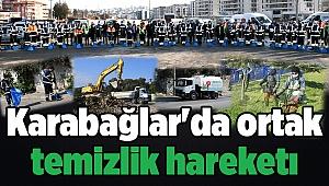 Karabağlar'da ortak temizlik hareketı