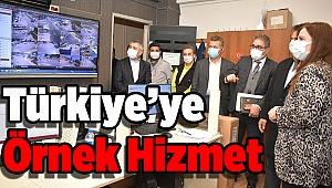 Türkiye'ye Örnek Hizmet