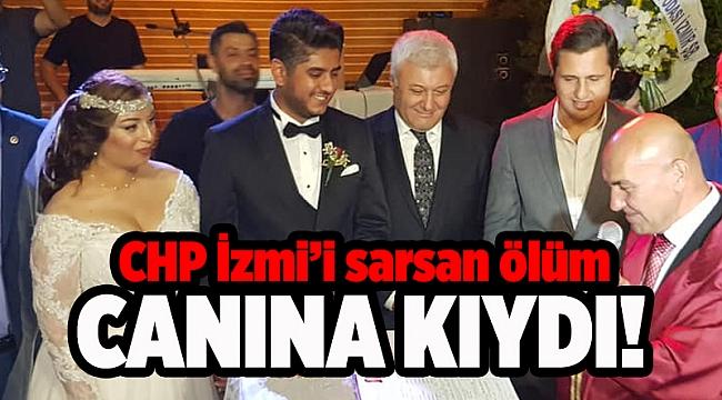 CHP İzmir'i sarsan intihar