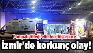 İzmir'de korkunç olay! Pompalı tüfeği elinden düşürünce...
