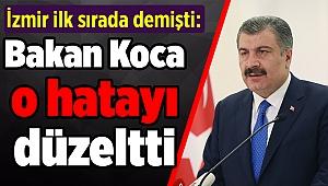 İzmir ilk sırada demişti: Bakan Koca o hatayı düzeltti