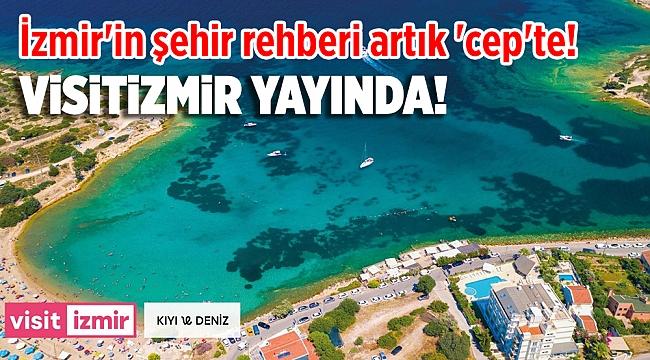 İzmir'in şehir rehberi artık 'cep'te!