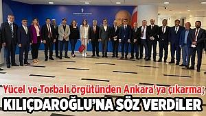 Yücel ve Torbalı örgütünden Ankara'ya çıkarma; Kılıçdaroğlu'na söz verdiler