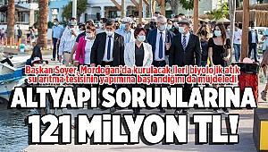 """Başkan Soyer: """"121 milyon liralık yatırımla tüm altyapı sorunlarını çözüyoruz"""""""