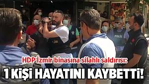 Flaş! HDP İzmir'de silah sesleri