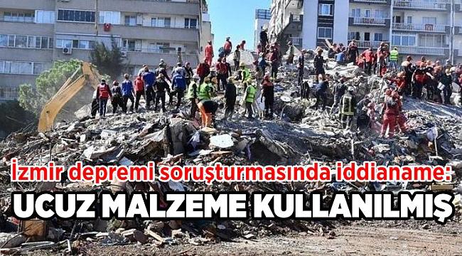 İzmir depremi soruşturmasında iddianame hazırlandı