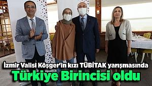 İzmir Valisi Köşger'in kızı TÜBİTAK yarışmasında Türkiye birincisi oldu