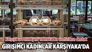 Karşıyaka Belediyesi'nden Kadın Üreticilere Destek