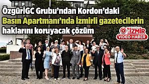 ÖzgürİGC Grubu'ndan Kordon'daki Basın Apartmanı'nda İzmirli gazetecilerin haklarını koruyacak çözüm